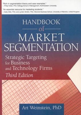 Handbook of Market Segmentation By Weinstein, Art